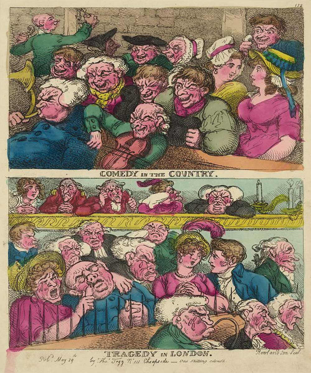 A cartoon on the contrast between playing comedy in the country and playing tragedy in London. Common country folk having a good time, Londoners crying.